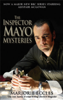 Download and Read Online The Inspector Mayo Mysteries