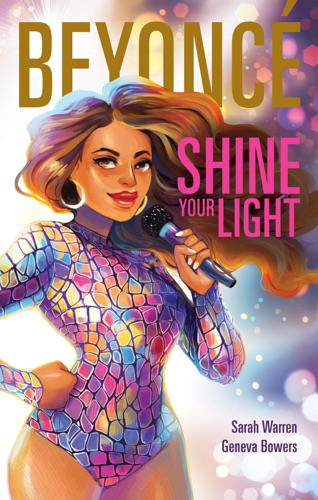 Sarah Warren - Beyoncé: Shine Your Light