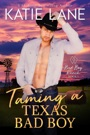 Taming a Texas Bad Boy E-Book Download