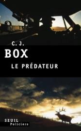 Le Prédateur - C. J. Box by  C. J. Box PDF Download