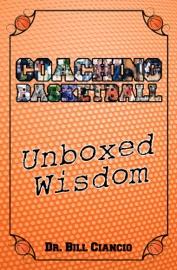 Coaching Basketball Unboxed Wisdom