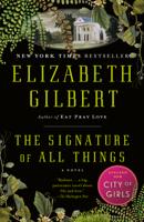 Elizabeth Gilbert - The Signature of All Things artwork