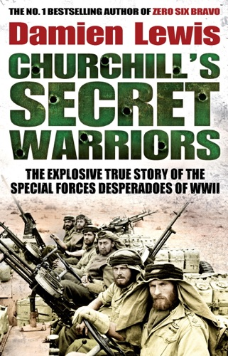 Damien Lewis - Churchill's Secret Warriors