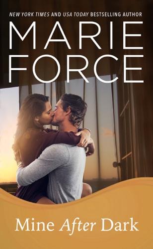 Marie Force - Mine After Dark (Gansett Island Series, Book 19)