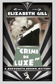 Crime De Luxe