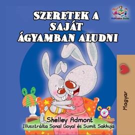 Szeretek A Saj T Gyamban Aludni I Love To Sleep In My Own Bed Hungarian Edition