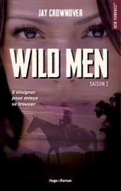 Wild men Saison 2