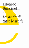 La storia di tutte le storie