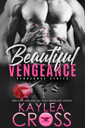 Beautiful Vengeance - Kaylea Cross