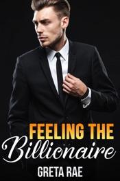 Feeling the Billionaire