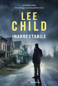 Inarrestabile da Lee Child