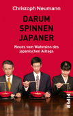 Darum spinnen Japaner