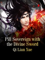 Download and Read Online Pill Sovereign with the Divine Sword