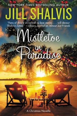 Jill Shalvis - Mistletoe in Paradise book