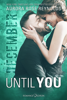 Aurora Rose Reynolds - Until You: December Grafik