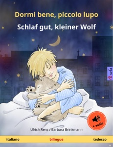 Dormi bene, piccolo lupo – Schlaf gut, kleiner Wolf (italiano – tedesco) Book Cover