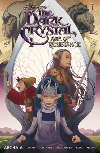 Jim Henson's The Dark Crystal: Age of Resistance #1 - Jim Henson & Nicole Andelfinger