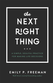 Next Right Thing - Emily Freeman book summary
