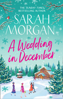 Sarah Morgan - A Wedding In December book