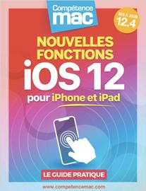 iOS 12 : les nouvelles fonctions pour iPhone et iPad