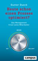 Gunter Dueck - Heute schon einen Prozess optimiert? artwork