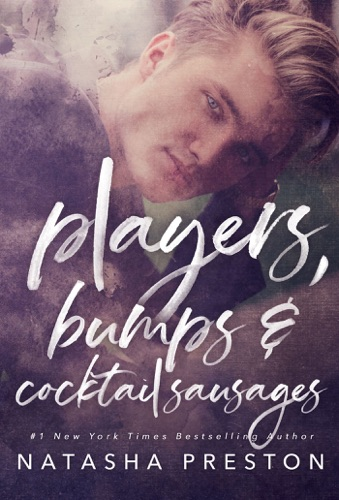 Players, Bumps and Cocktail Sausages - Natasha Preston - Natasha Preston