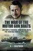 The War Of The Motor Gun Boats