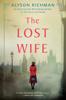 Alyson Richman - The Lost Wife artwork