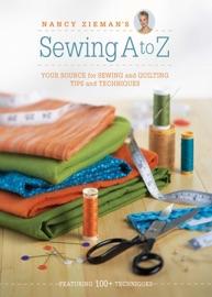 Nancy Zieman S Sewing A To Z