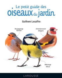 Le petit guide des oiseaux du jardin