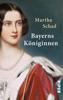 Martha Schad - Bayerns Königinnen Grafik
