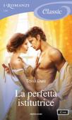 Download and Read Online La perfetta istitutrice (I Romanzi Classic)