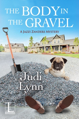Judi Lynn - The Body in the Gravel