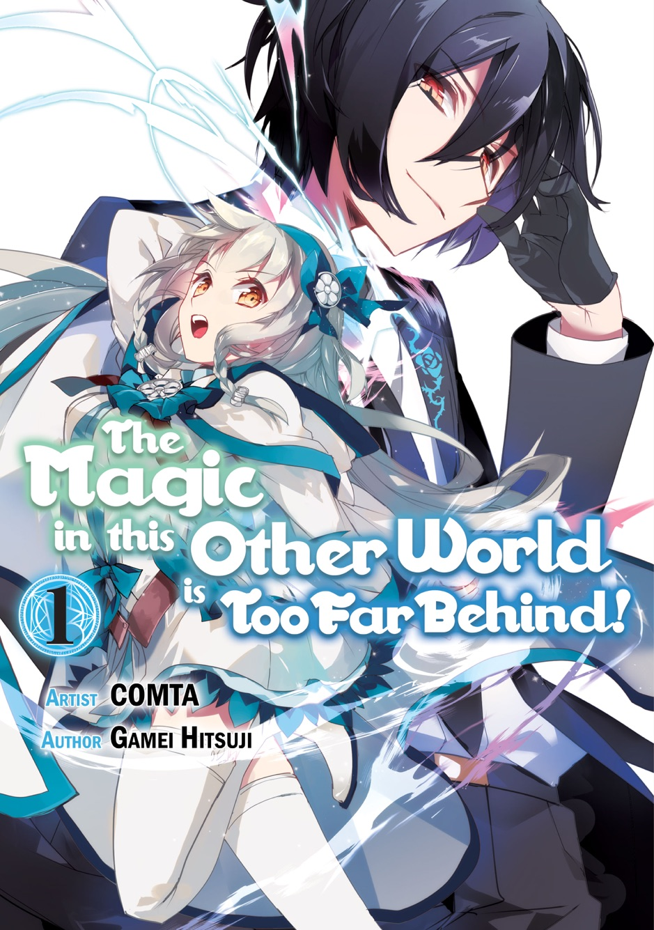 The Magic in this Other World is Too Far Behind! (Manga) Volume 1
