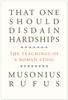 Musonius Rufus, Cora E. Lutz & Gretchen Reydams-Schils - That One Should Disdain Hardships kunstwerk