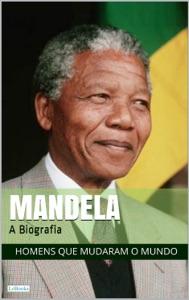 NELSON MANDELA: A Biografia Book Cover