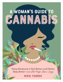 A Woman S Guide To Cannabis