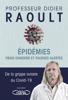 Didier Raoult - Epidémies : vrais dangers et fausses alertes illustration
