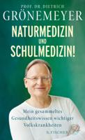 Dietrich Grönemeyer - Naturmedizin und Schulmedizin! artwork