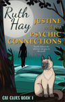 Justine and the Psychic Connections