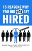 15 Reasons Why You Did Not Get Hired