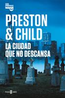 La ciudad que no descansa (Inspector Pendergast 17) ebook Download