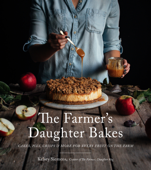 The Farmer's Daughter Bakes
