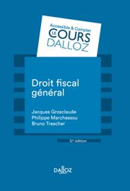 Droit fiscal général - 12e éd.
