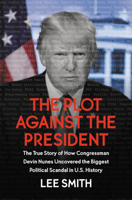 Lee Smith - The Plot Against the President book