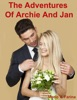 The Adventures Of Archie And Jan