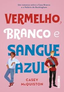 Vermelho, branco e sangue azul Book Cover