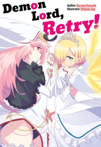 Demon Lord, Retry! Volume 1 Book Cover