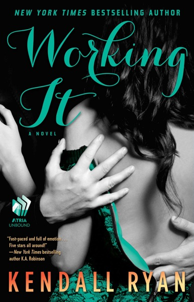 Working It - Kendall Ryan book cover
