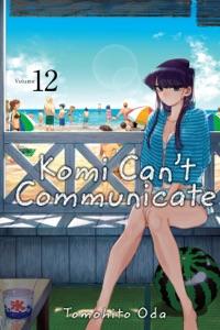 Komi Can't Communicate, Vol. 12 Book Cover